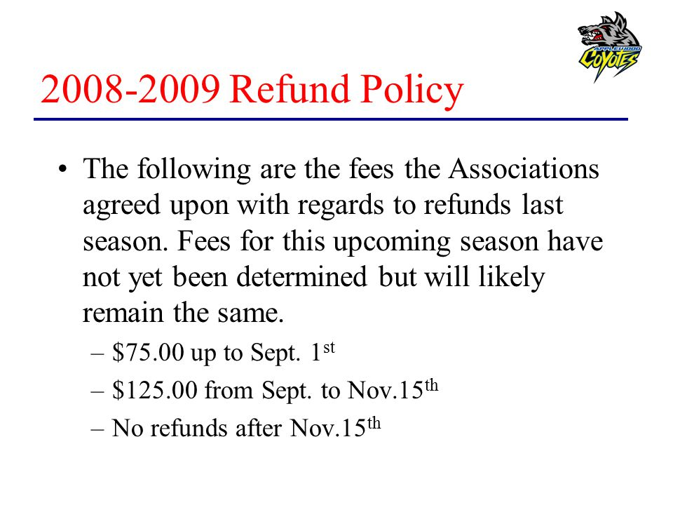 2008-2009 Refund Policy