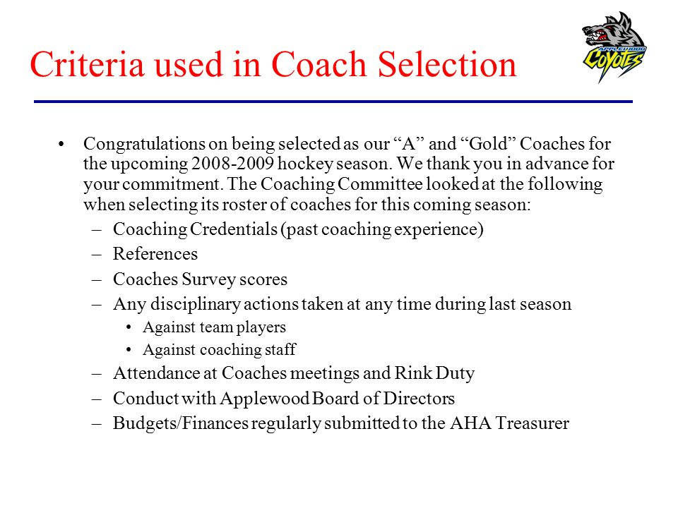 Criteria used in Coach Selection