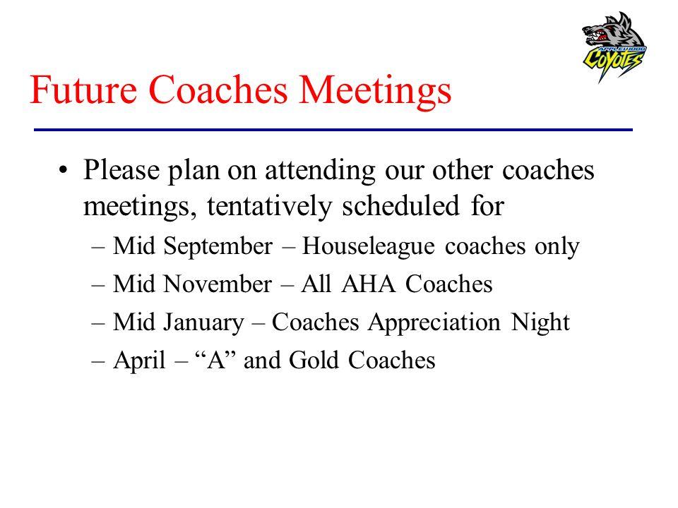 Future Coaches Meetings