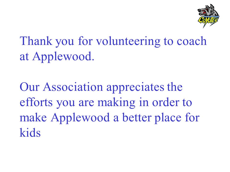 Thank you for volunteering to coach at Applewood