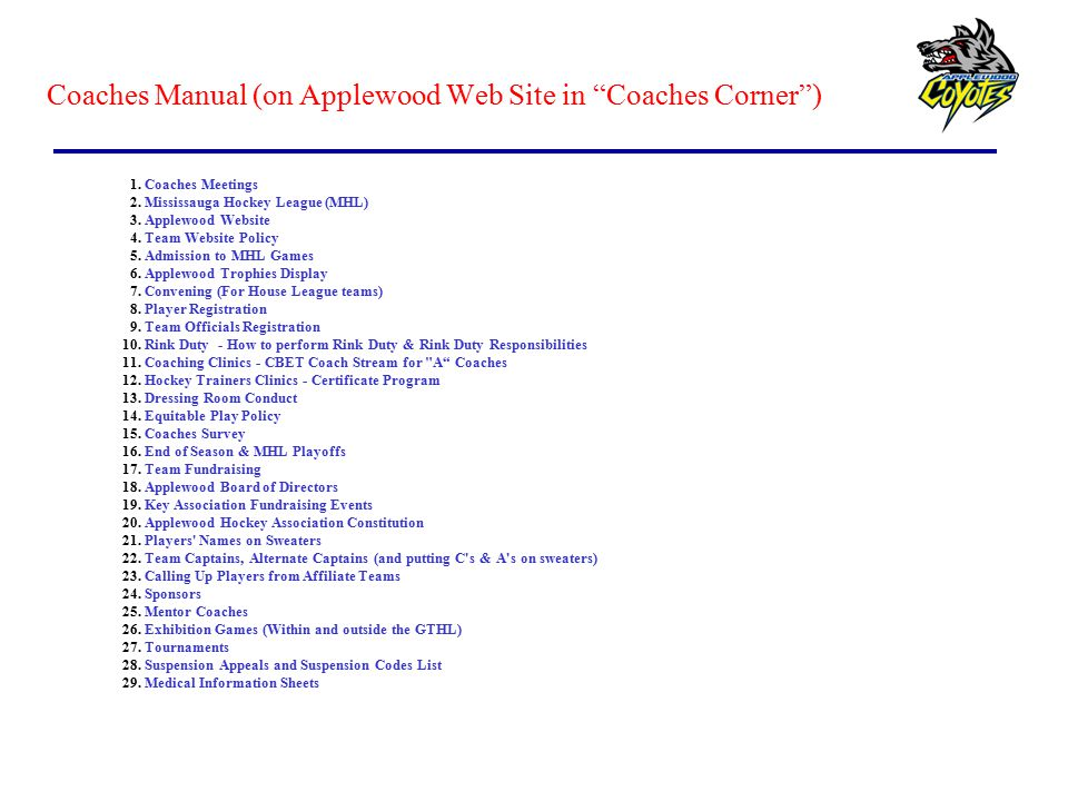 Coaches Manual (on Applewood Web Site in Coaches Corner )