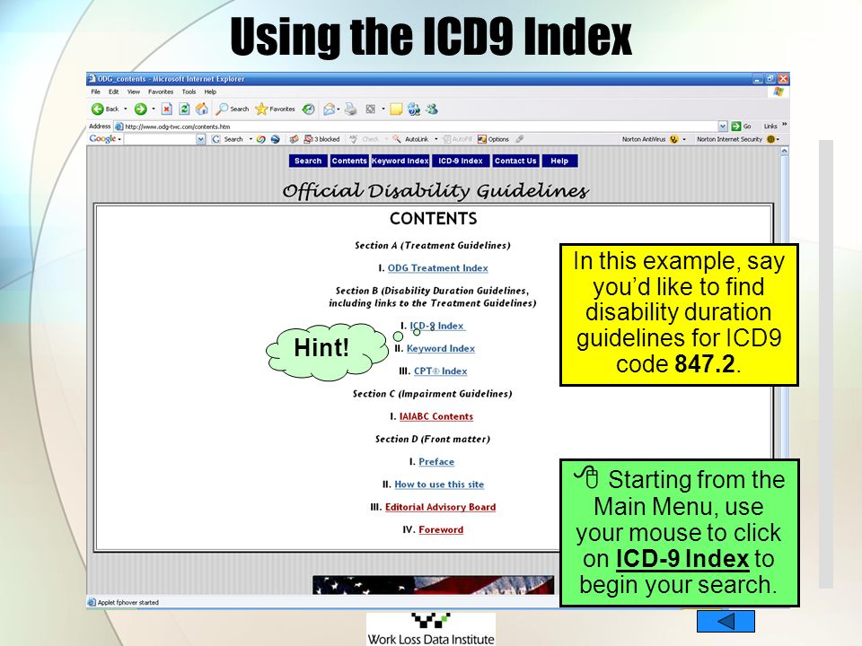 Using the ICD9 Index In this example, say you'd like to find disability duration guidelines for ICD9 code 847.2.