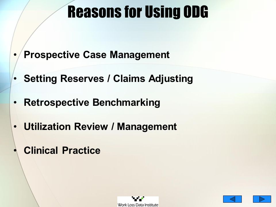 Reasons for Using ODG Prospective Case Management