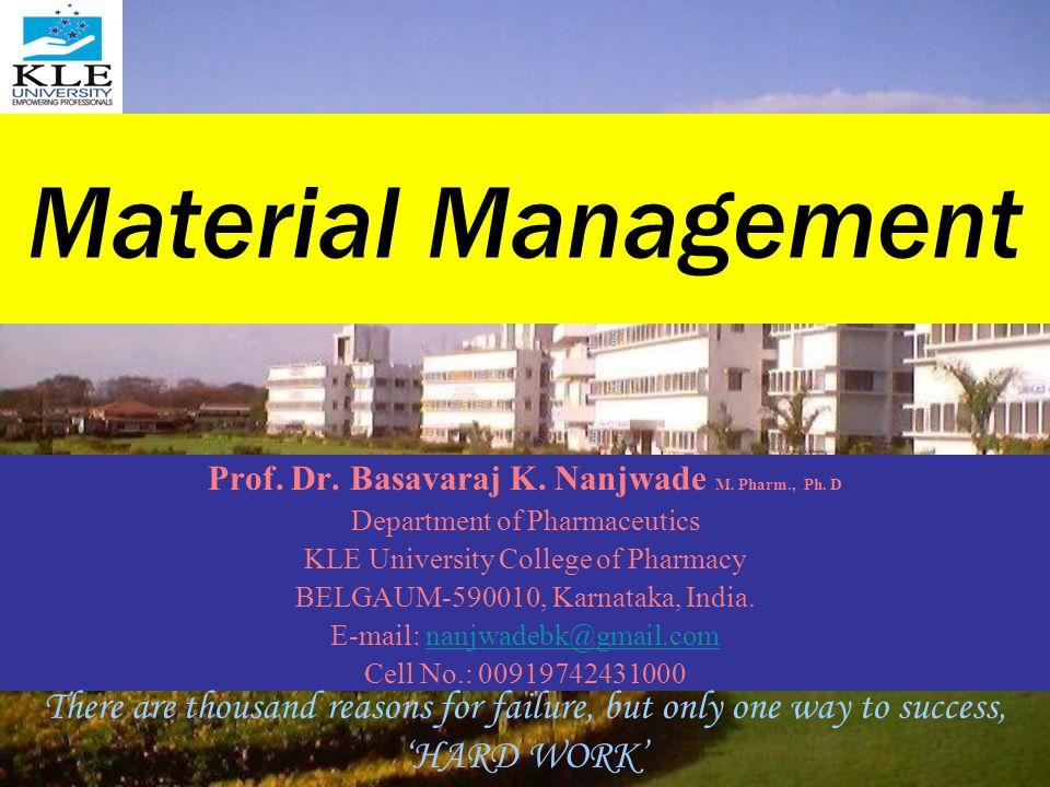 Prof. Dr. Basavaraj K. Nanjwade M. Pharm., Ph. D