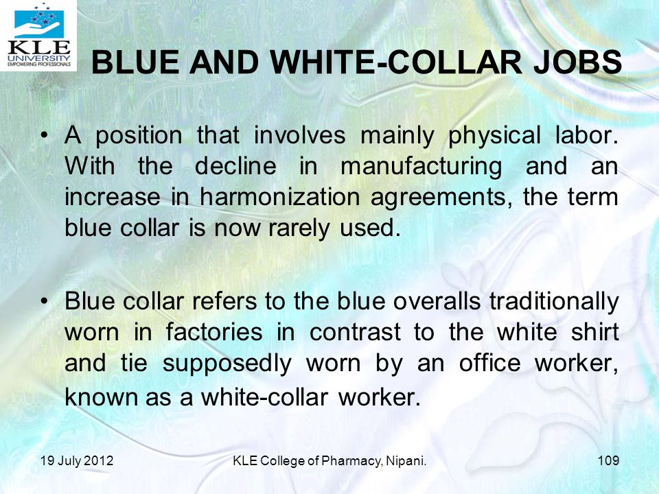 BLUE AND WHITE-COLLAR JOBS