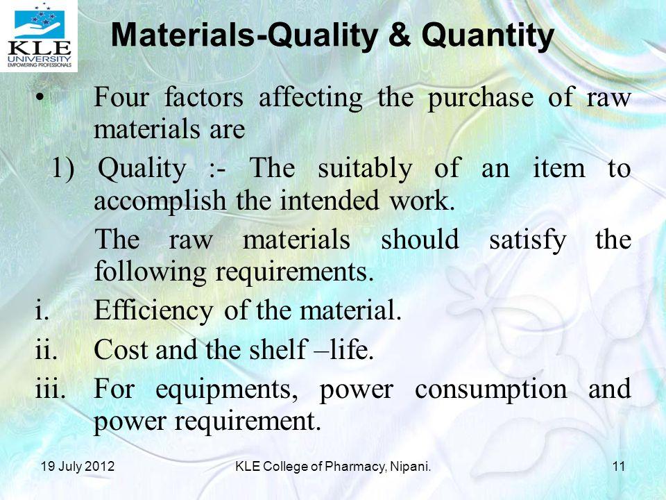 Materials-Quality & Quantity