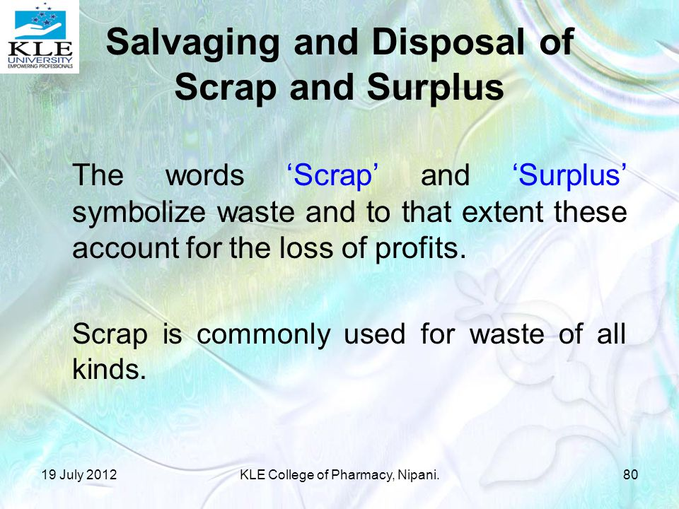 Salvaging and Disposal of Scrap and Surplus