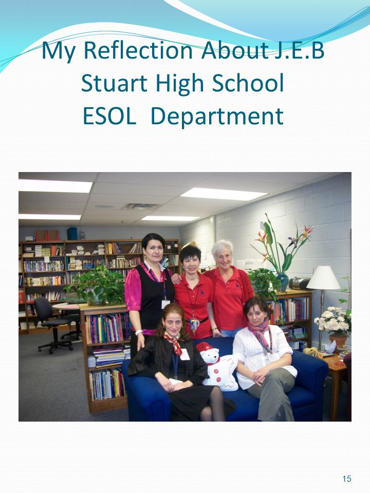 My Reflection About J.E.B Stuart High School ESOL Department
