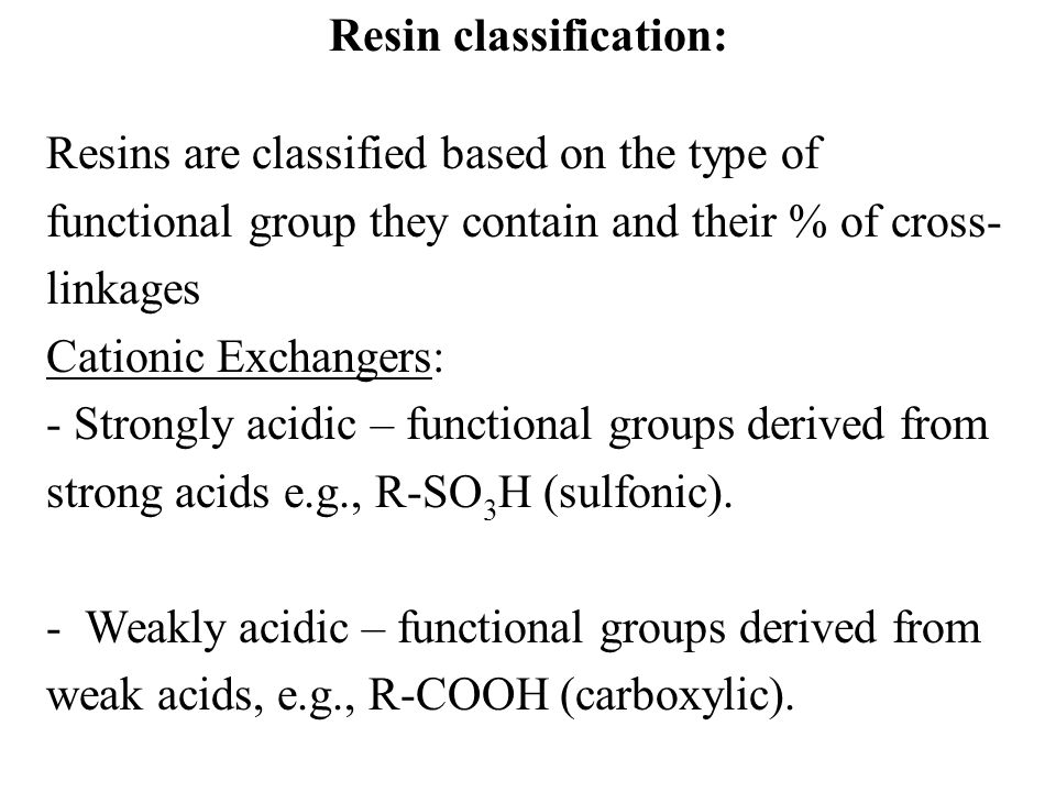 Resin classification:
