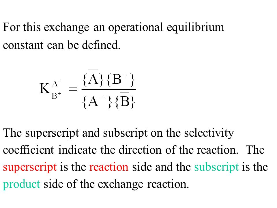 For this exchange an operational equilibrium constant can be defined.