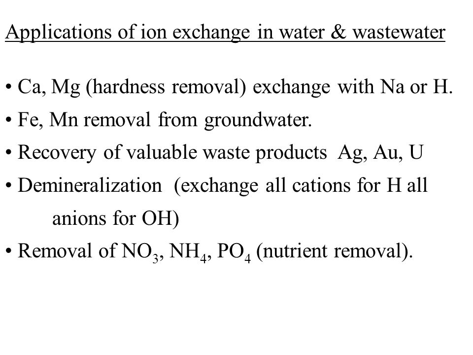 Applications of ion exchange in water & wastewater