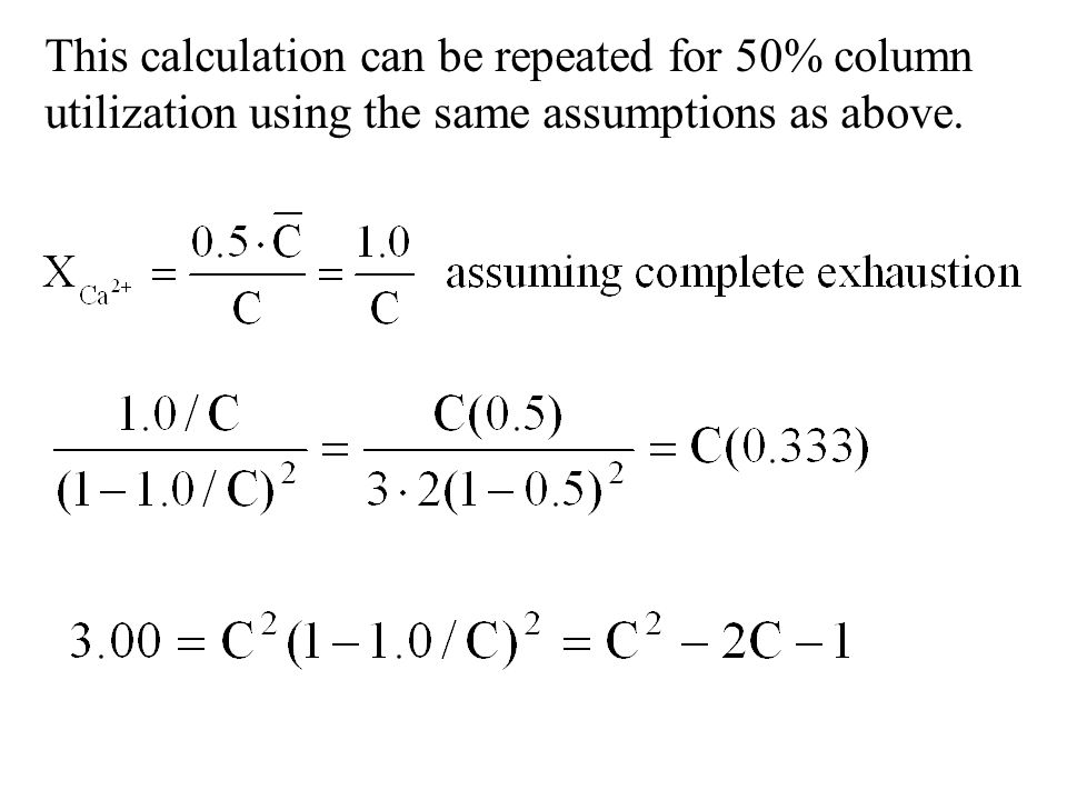 This calculation can be repeated for 50% column utilization using the same assumptions as above.