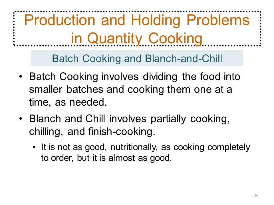 Production and Holding Problems in Quantity Cooking