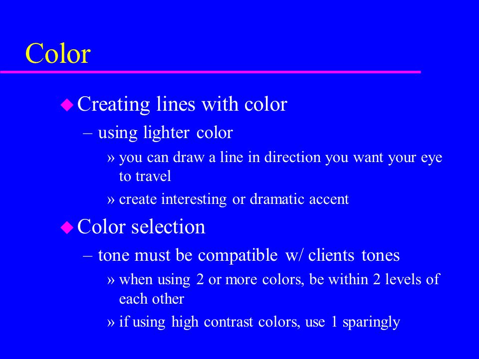 Color Creating lines with color Color selection using lighter color