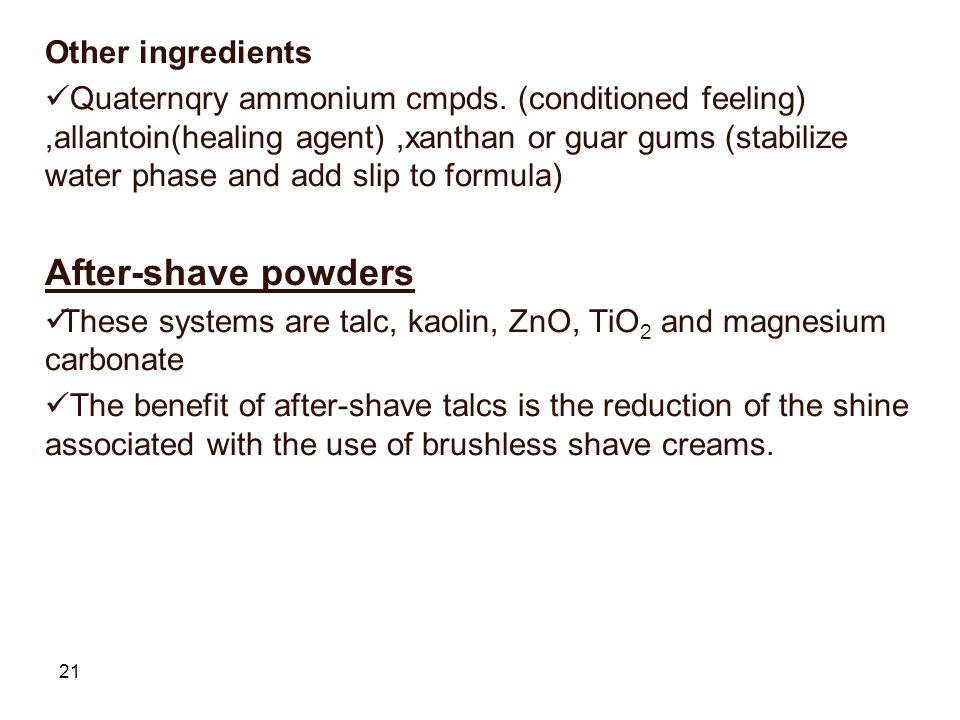 After-shave powders Other ingredients