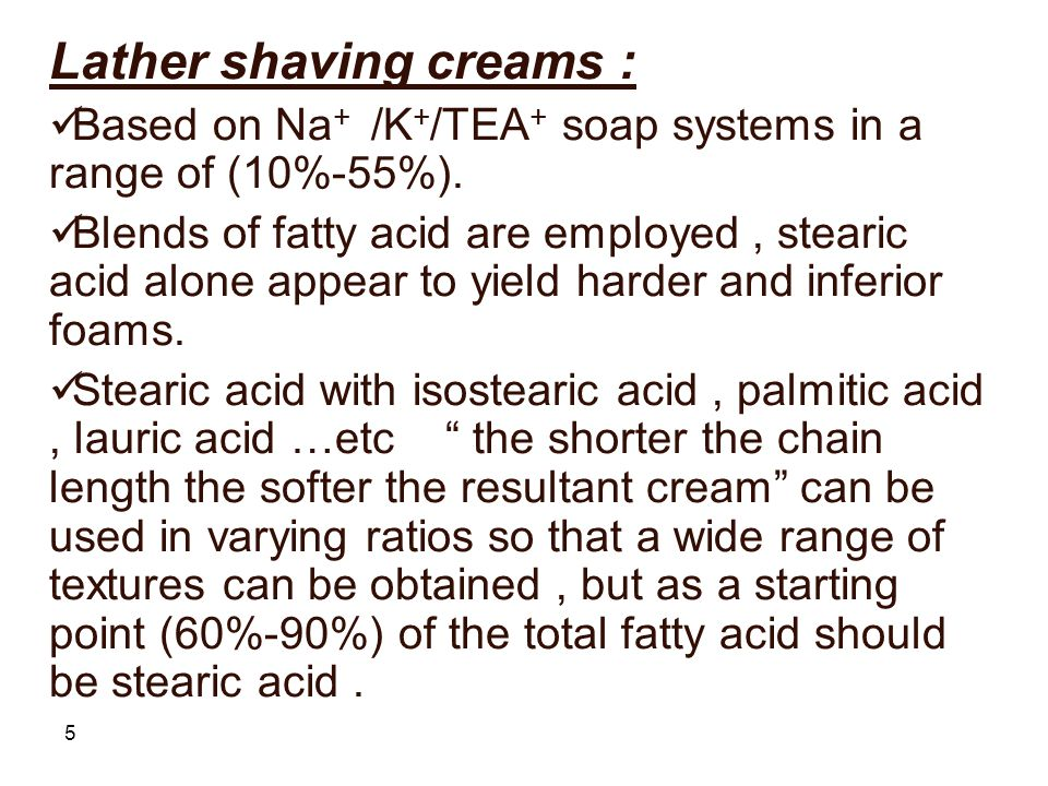 Lather shaving creams :