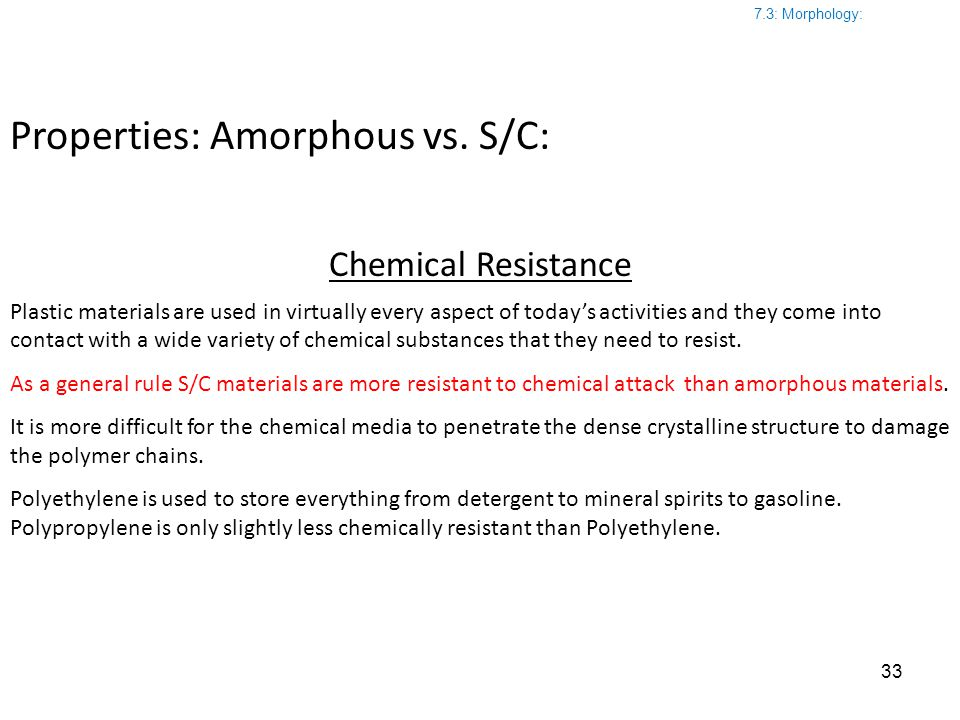 Properties: Amorphous vs. S/C: