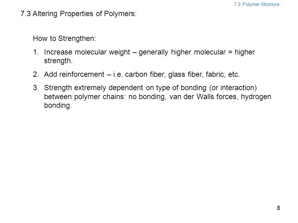 7.3 Altering Properties of Polymers: