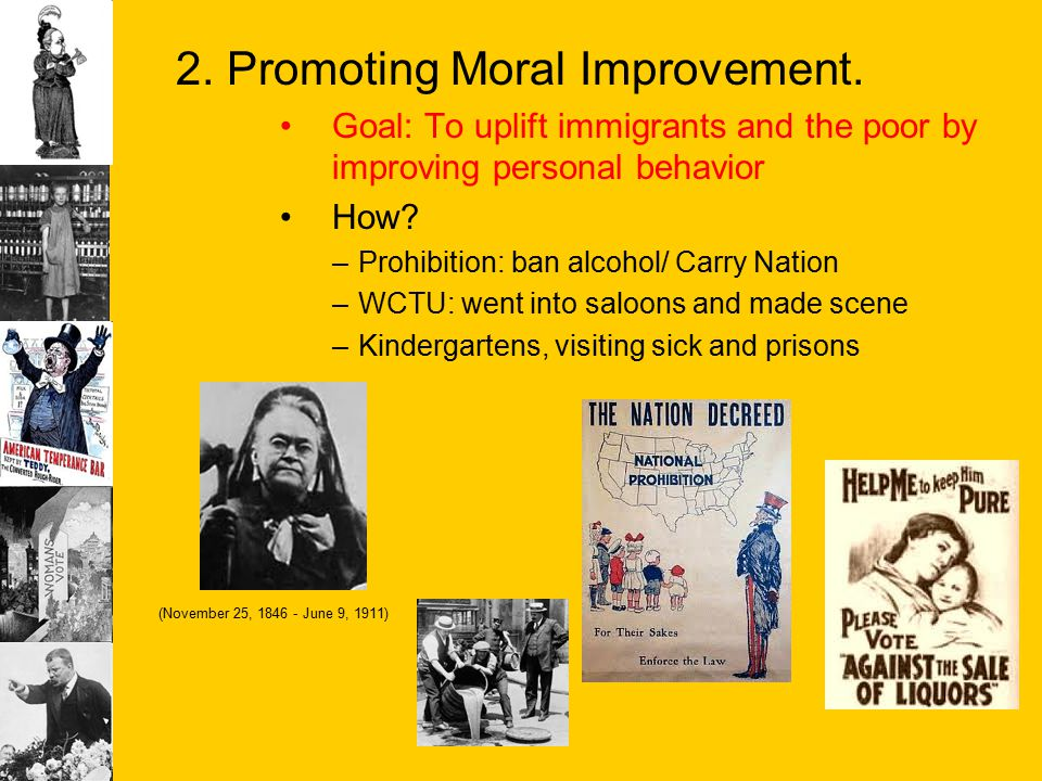 2. Promoting Moral Improvement.