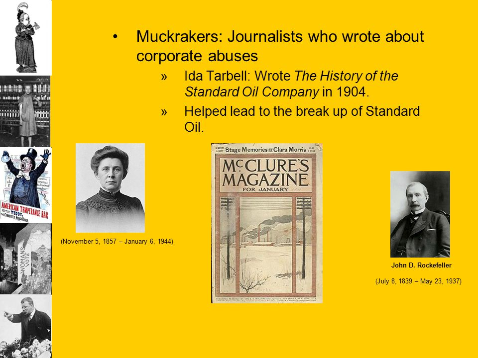Muckrakers: Journalists who wrote about corporate abuses