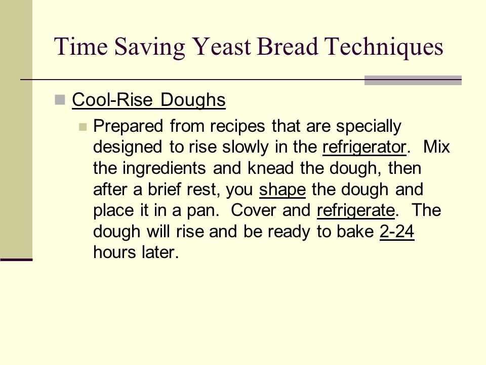 Time Saving Yeast Bread Techniques