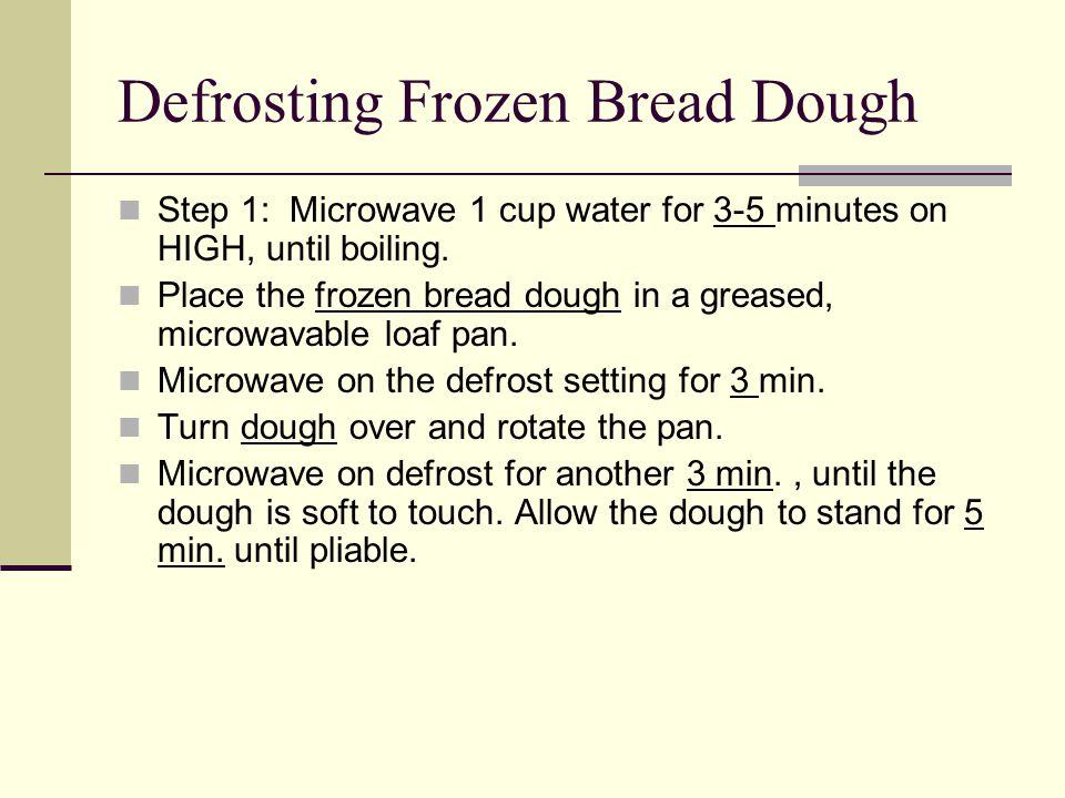 Defrosting Frozen Bread Dough