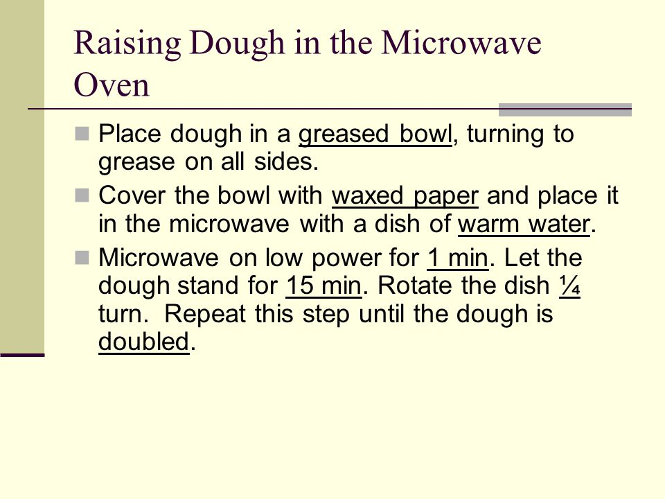 Raising Dough in the Microwave Oven