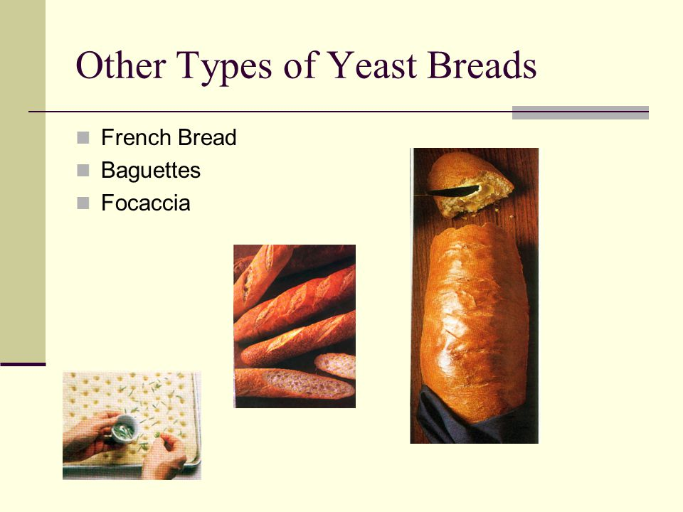 Other Types of Yeast Breads