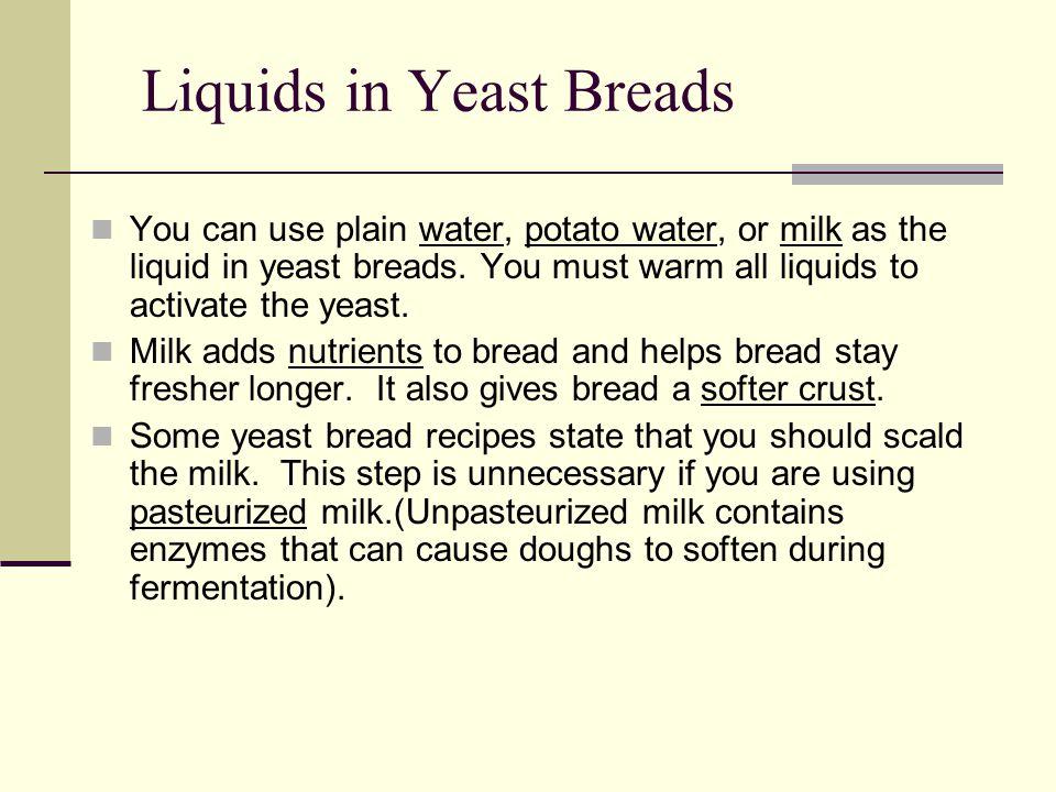 Liquids in Yeast Breads