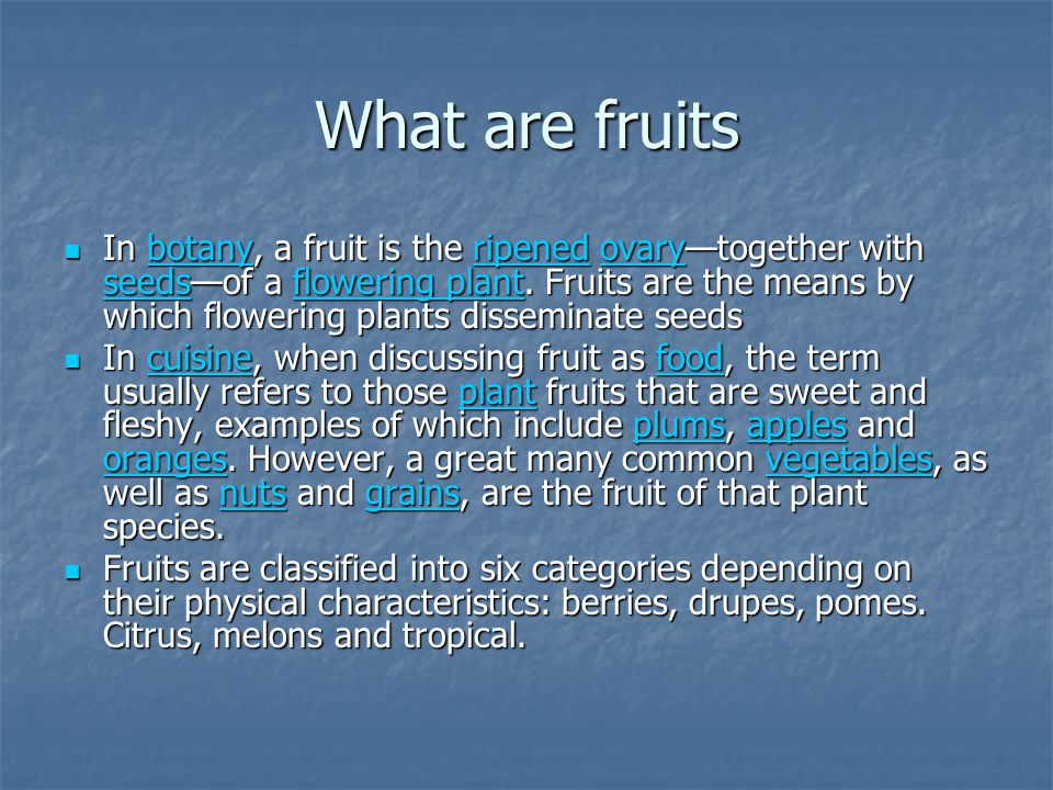 What are fruits