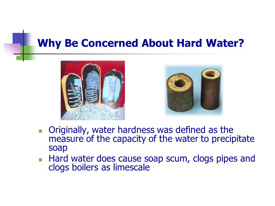 Why Be Concerned About Hard Water