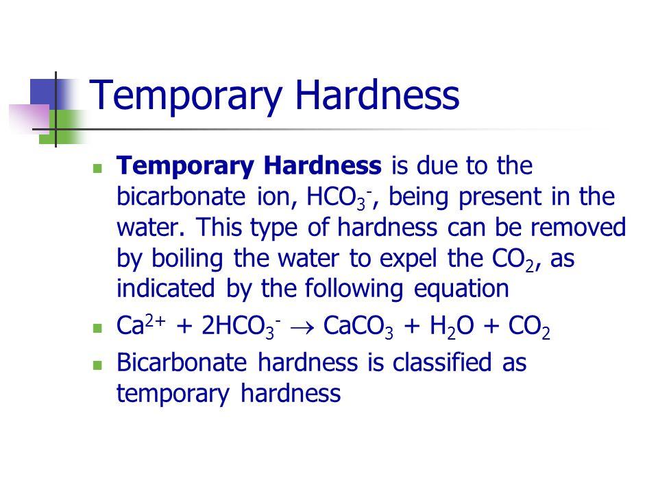 Temporary Hardness