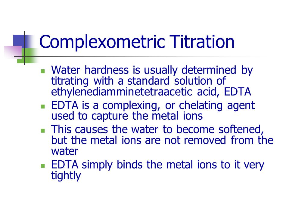 complexometric determination of water hardnesss essay Complexometric titration with edta is used for the determination of any metal ion with the exception of alakaline metals edta may not appear to be selective but, in reality hardness of water.
