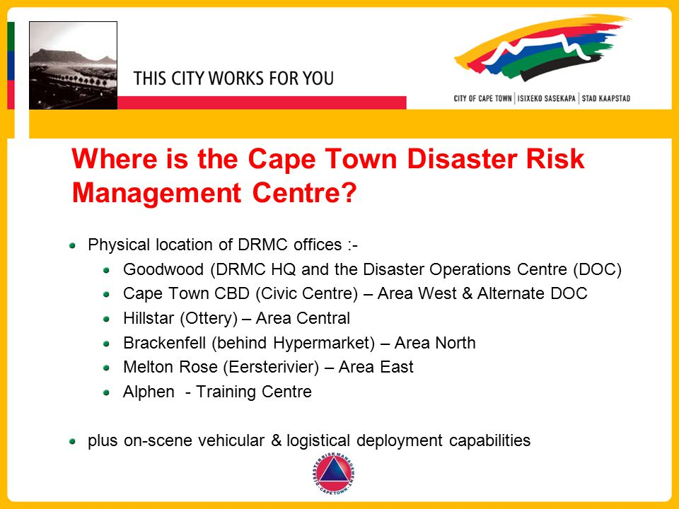 Where is the Cape Town Disaster Risk Management Centre