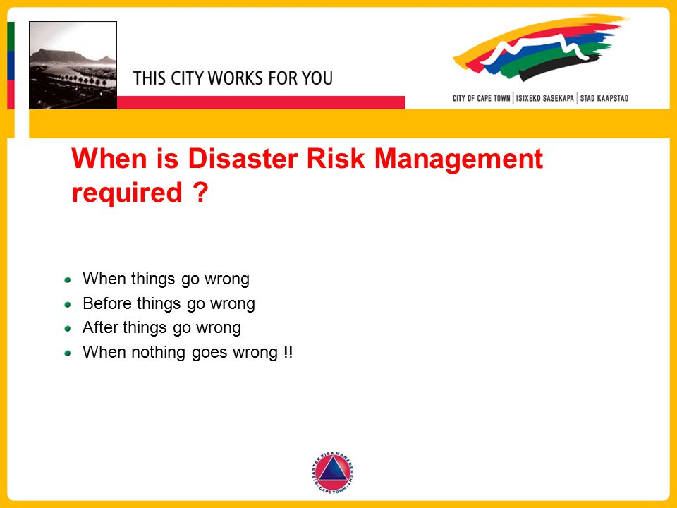 When is Disaster Risk Management required