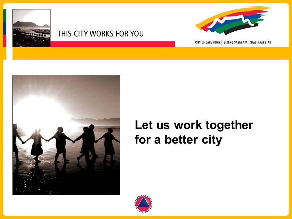 Let us work together for a better city
