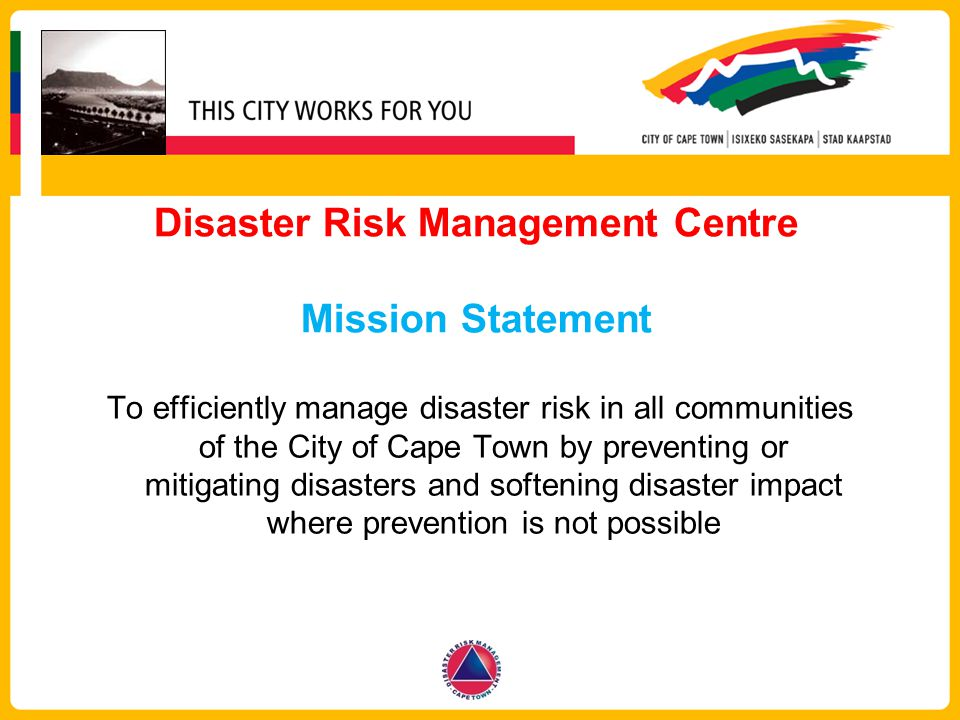 Disaster Risk Management Centre Mission Statement