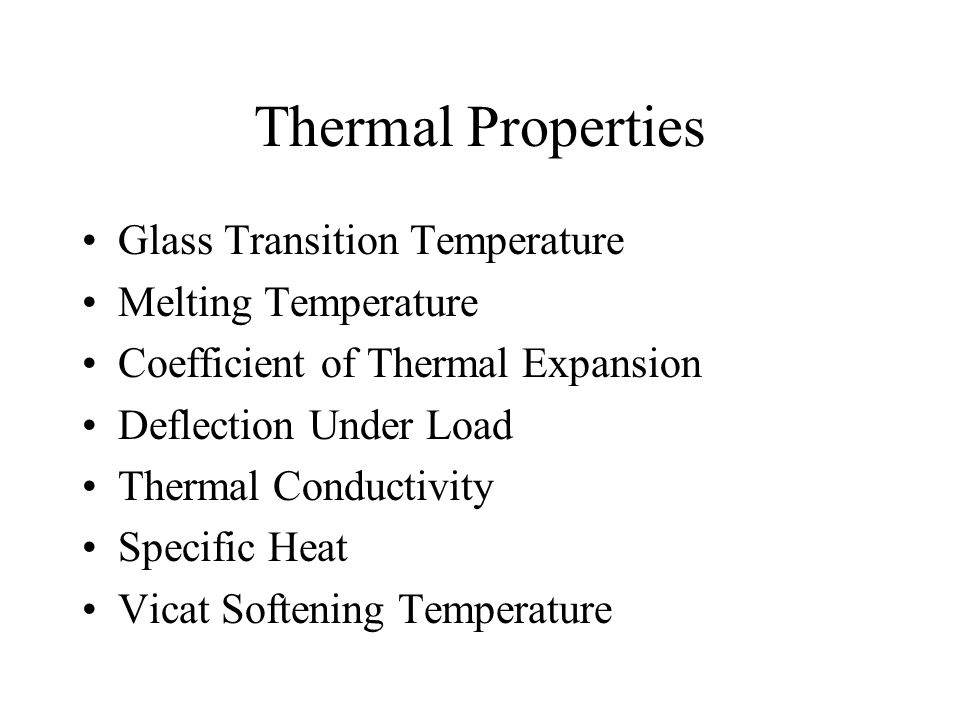 Thermal Properties Glass Transition Temperature Melting Temperature