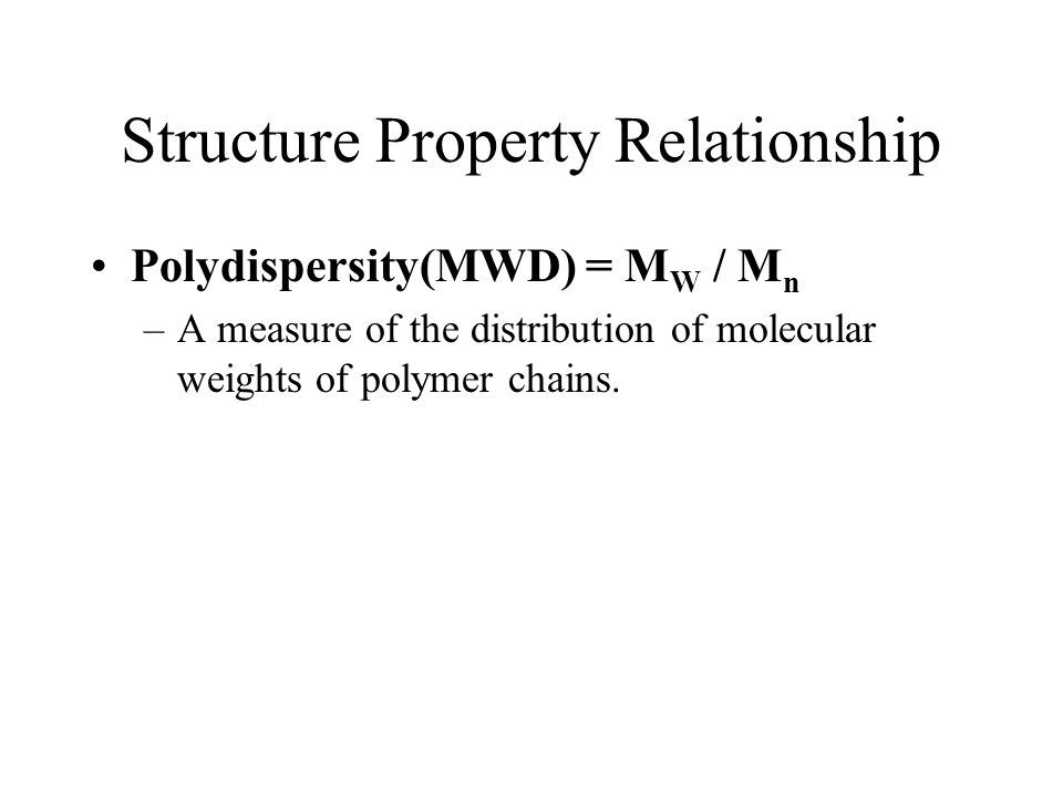 Structure Property Relationship