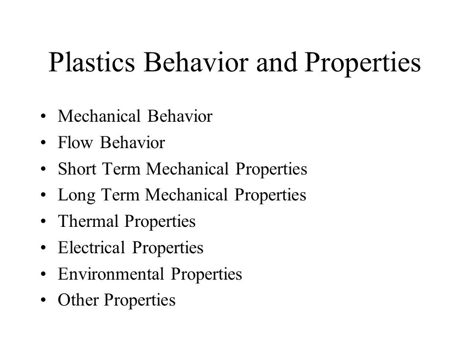Plastics Behavior and Properties