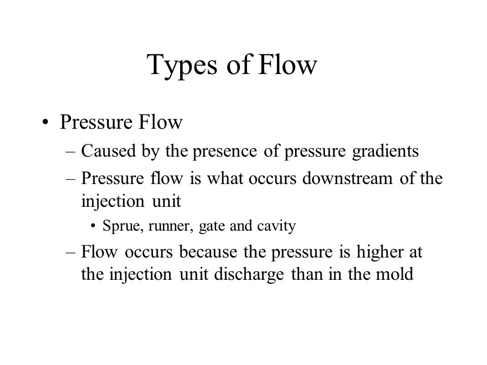 Types of Flow Pressure Flow