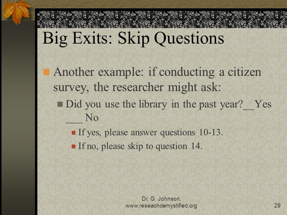 Big Exits: Skip Questions