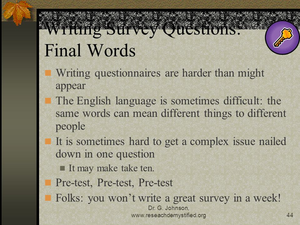 Writing Survey Questions: Final Words