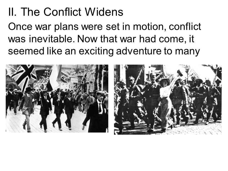 II. The Conflict Widens