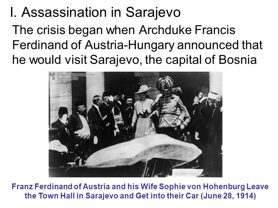 I. Assassination in Sarajevo