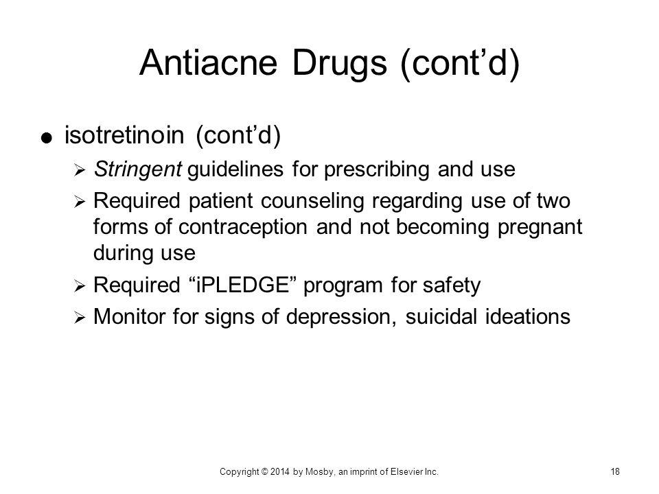 Antiacne Drugs (cont'd)