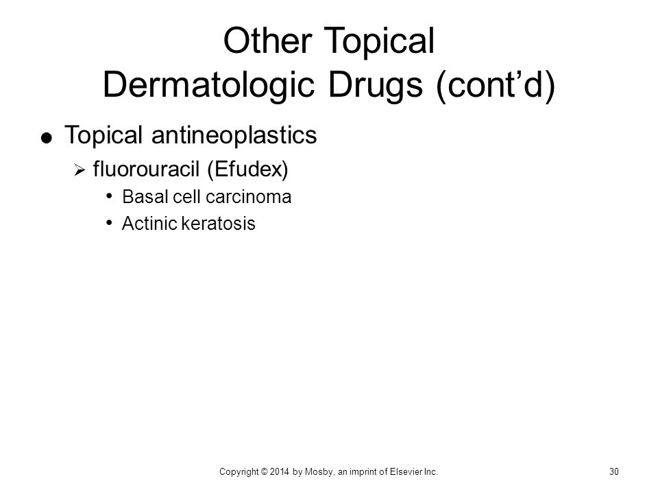Other Topical Dermatologic Drugs (cont'd)