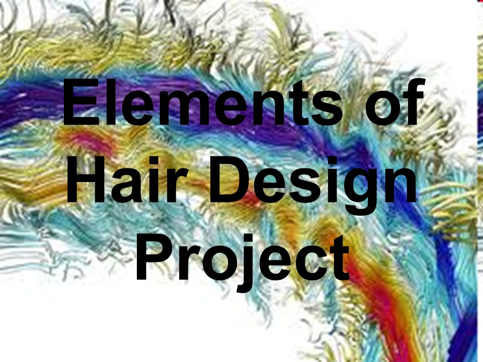 Elements of Hair Design Project