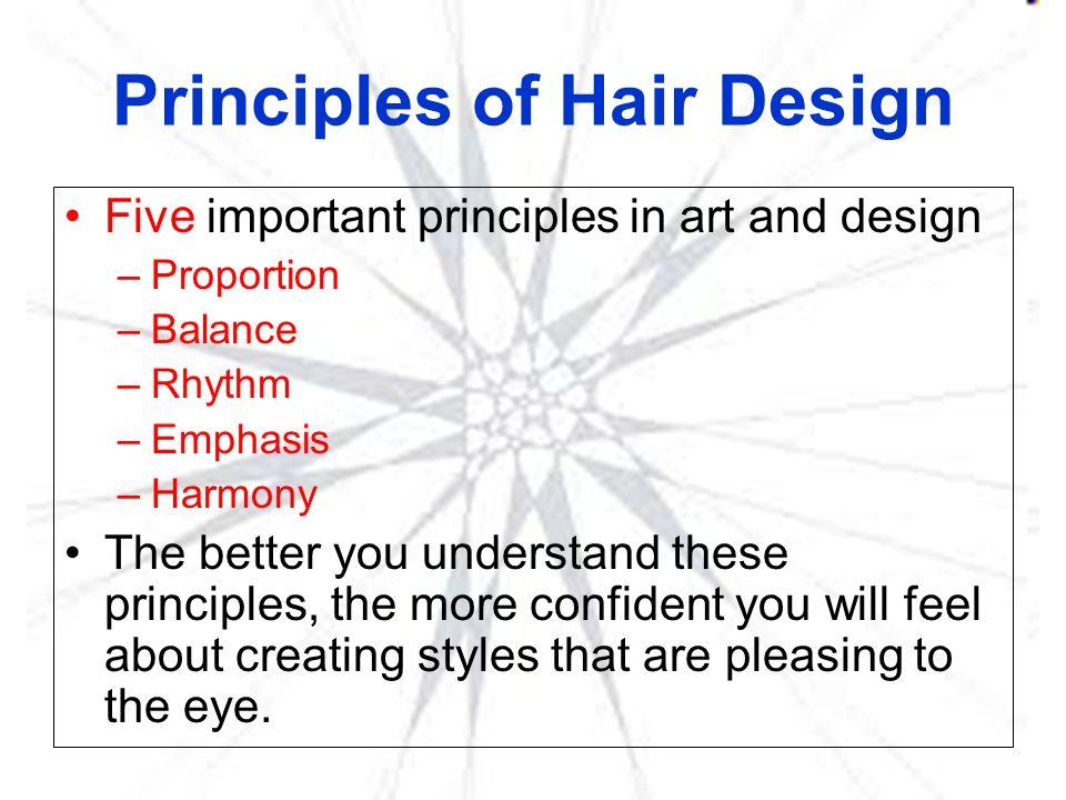 Principles of Hair Design