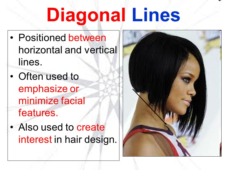Diagonal Lines Positioned between horizontal and vertical lines.